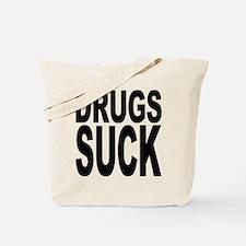 Drugs Suck Tote Bag