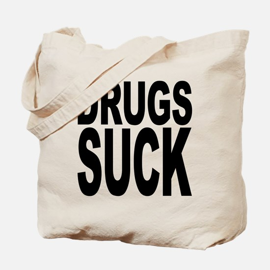 Drugs Suck Tote Bag