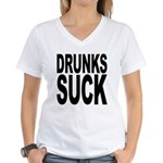 Drunks Suck Women's V-Neck T-Shirt