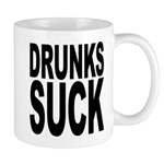 Drunks Suck Mug