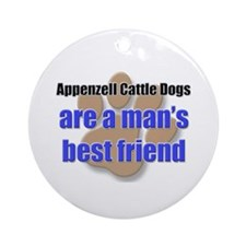 Appenzell Cattle Dogs man's best friend Ornament (