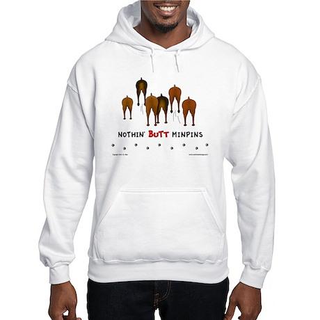 Nothin' Butt MinPins Hooded Sweatshirt