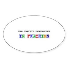 Air Traffic Controller In Training Oval Decal