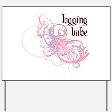Logging Babe Yard Sign