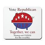 Tax Cut Pig Mousepad