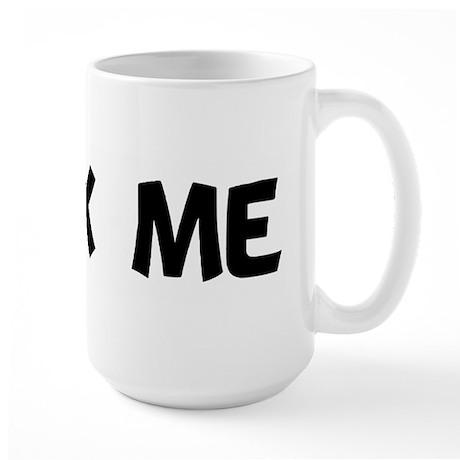 suck me Large Mug
