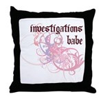 Investigations Babe Throw Pillow