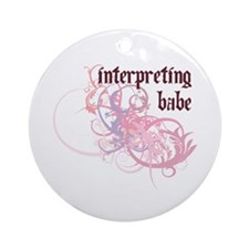 Interpreting Babe Ornament (Round)