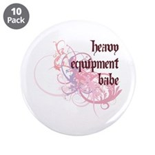 "Heavy Equipment Babe 3.5"" Button (10 pack)"
