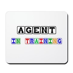 Agent In Training Mousepad