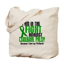 In The Fight Against CP 1 (Patients) Tote Bag