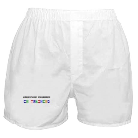 Aerospace Engineer In Training Boxer Shorts