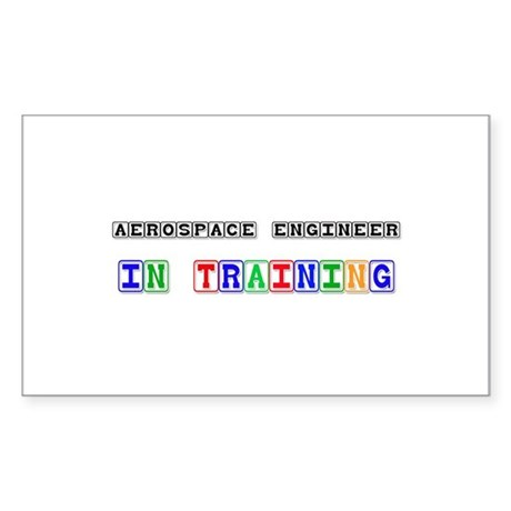 Aerospace Engineer In Training Rectangle Sticker
