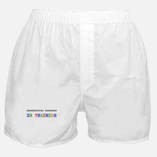 Aeronautical Engineer In Training Boxer Shorts