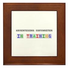 Advertising Copywriter In Training Framed Tile