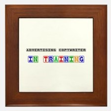 Advertising Copywriter In Training Framed Tile