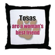 Tosas woman's best friend Throw Pillow