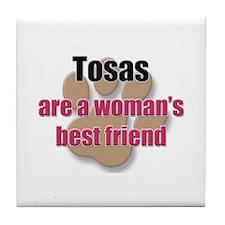 Tosas woman's best friend Tile Coaster