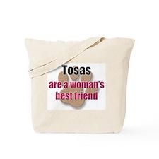 Tosas woman's best friend Tote Bag