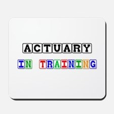Actuary In Training Mousepad