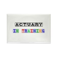 Actuary In Training Rectangle Magnet