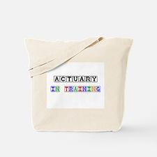 Actuary In Training Tote Bag