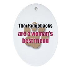 Thai Ridgebacks woman's best friend Ornament (Oval