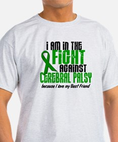 In The Fight Against CP 1 (Best Friend) T-Shirt