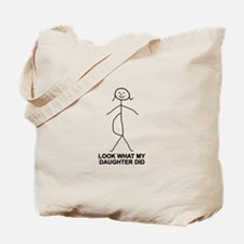 Look what my daughter did Tote Bag