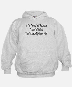Ride My Daddys Tractor Hoodie
