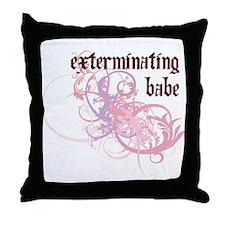 Exterminating Babe Throw Pillow