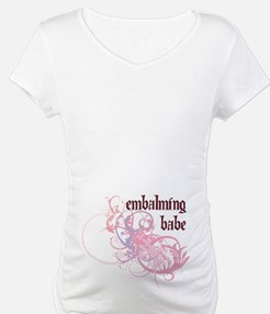 Embalming Babe Shirt