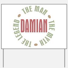 Damian Man Myth Legend Yard Sign