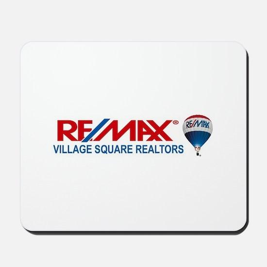 RE/MAX Village Square Mousepad