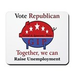 Unemployment Pig Mousepad