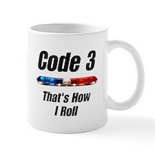 """That's How I Roll"" Coffee Mug"