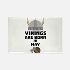 Vikings are born in May C5w4a Magnets