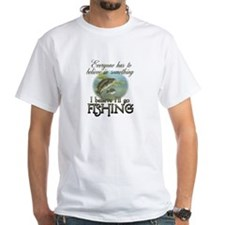 Believe in Fishing Shirt