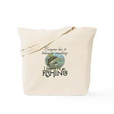 Believe in Fishing Tote Bag