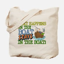 STAYS IN THE BOAT Tote Bag