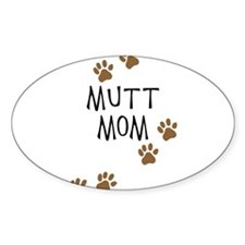 Mutt Mom Oval Decal