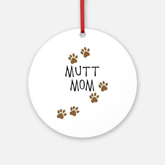 Mutt Mom Ornament (Round)