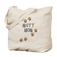 Mutt Mom Tote Bag