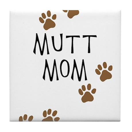 Mutt Mom Tile Coaster