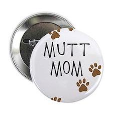 """Mutt Mom 2.25"""" Button"""