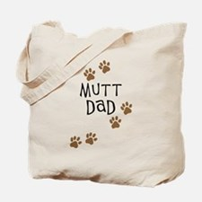 Mutt Dad Tote Bag