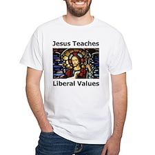 Jesus Teaches Liberal Values Shirt