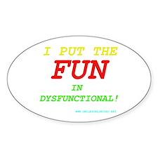 I'm FUN! Oval Decal