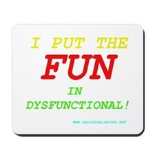 I'm FUN! Mousepad