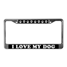 I Love My Dog License Plate Frame